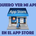 Quiero-ver-mi-app-en-el-app-store